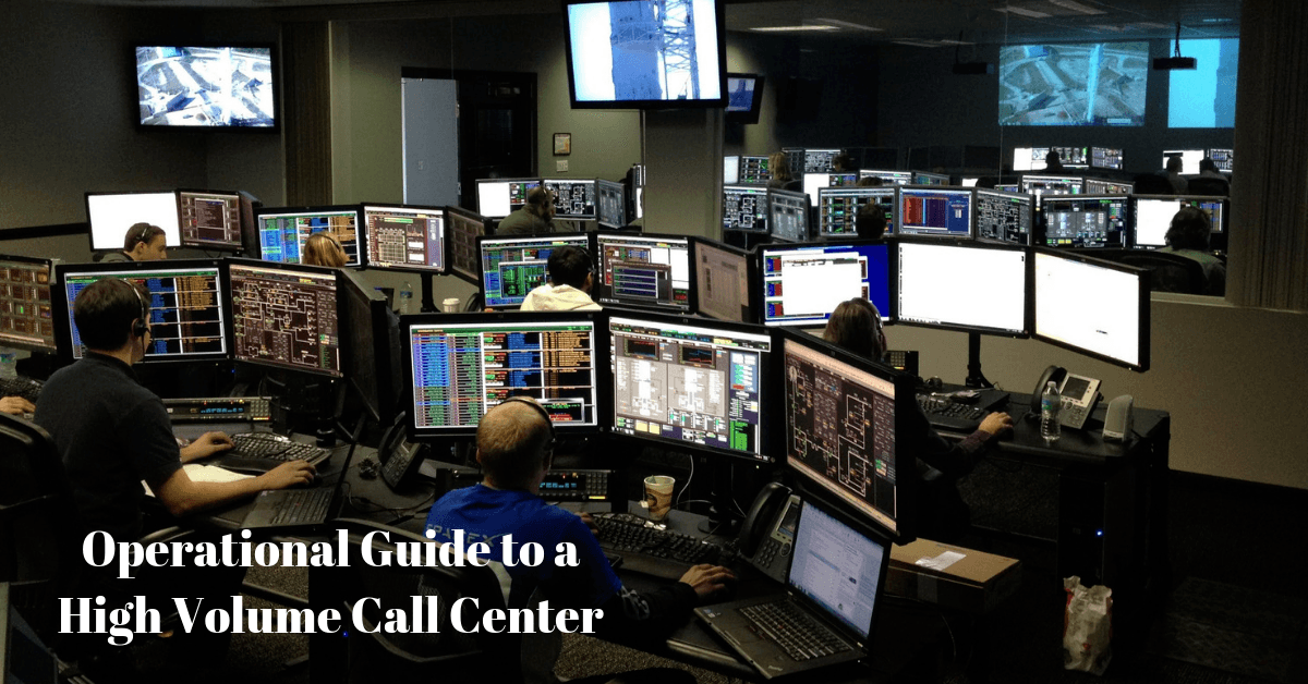 Operational Guide to a High Volume Call Center